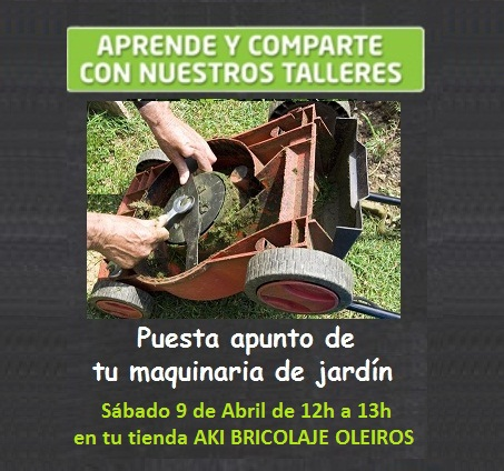 Taller aki puesta a punto de tu maquinaria de jard n - Maquinaria de jardin ...